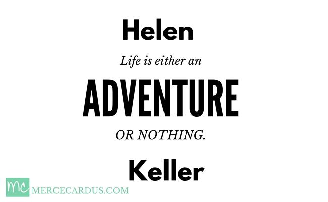 Helen Keller on adventure
