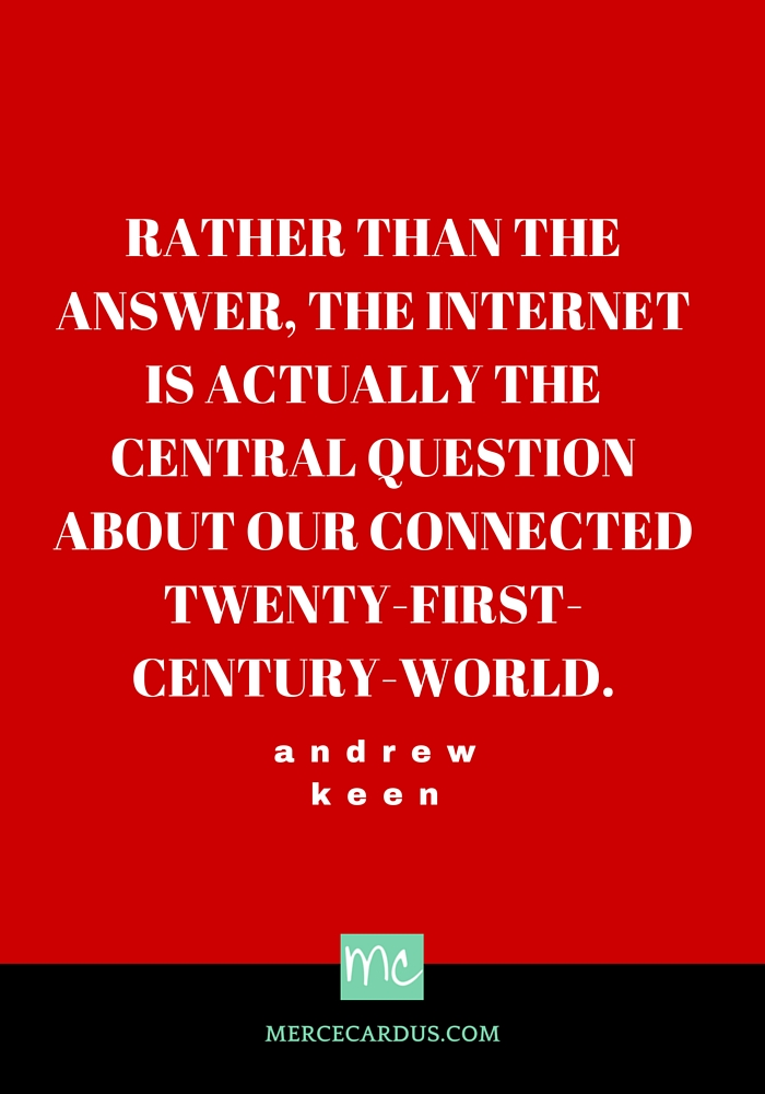 Andrew keen on the internet