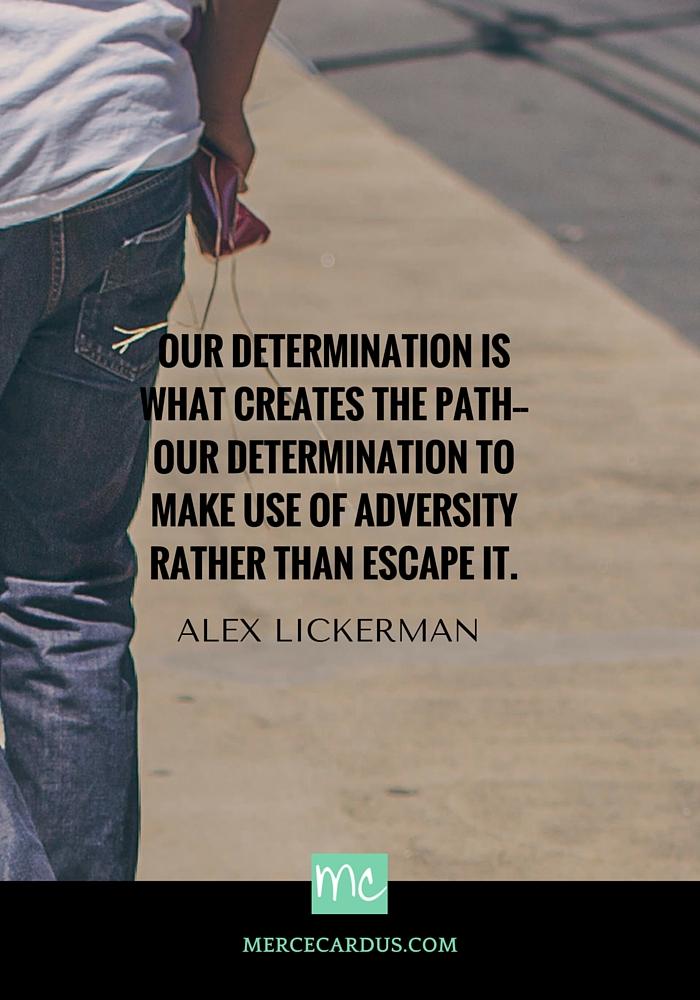 Alex Lickerman on determination