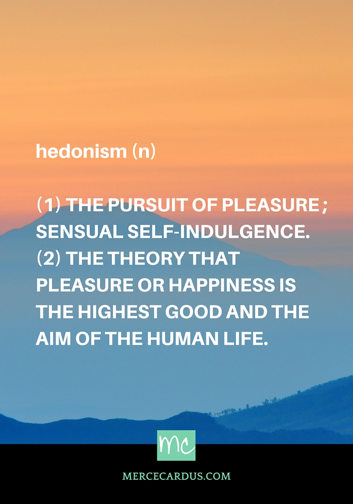 hedonism