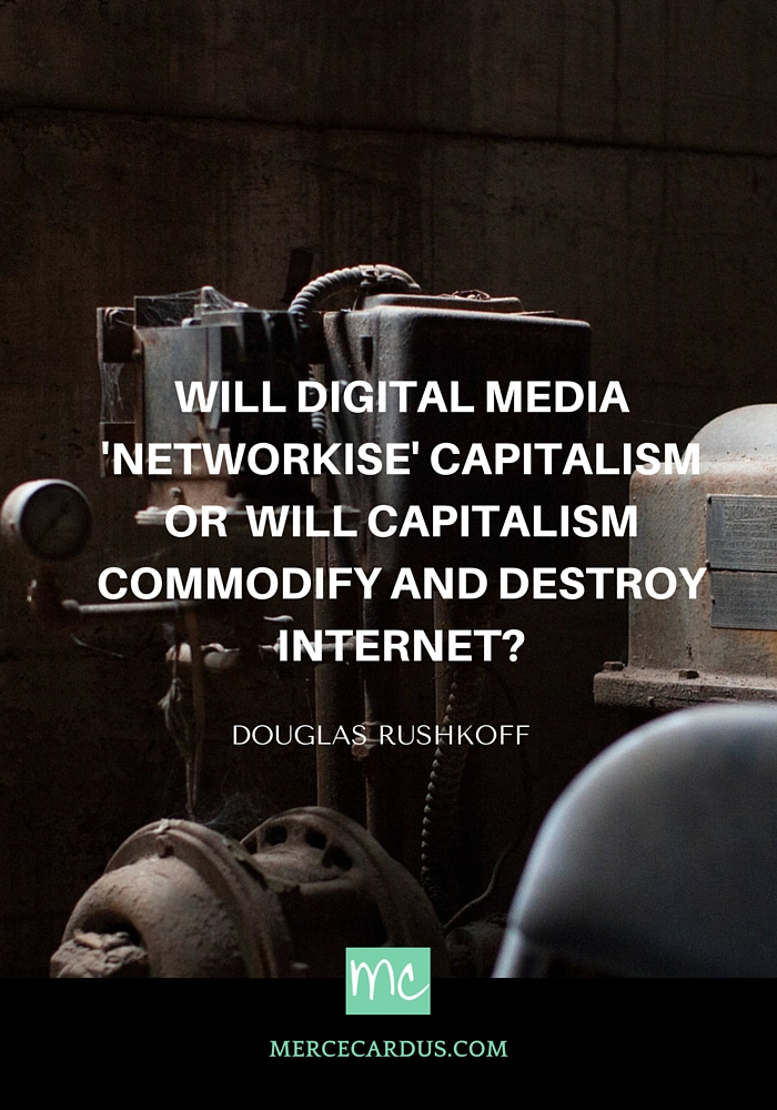 Douglas Rushkoff on digital media and capitalism