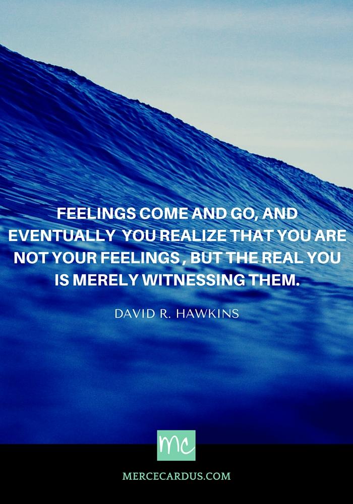 David R. Hawkins on feelings