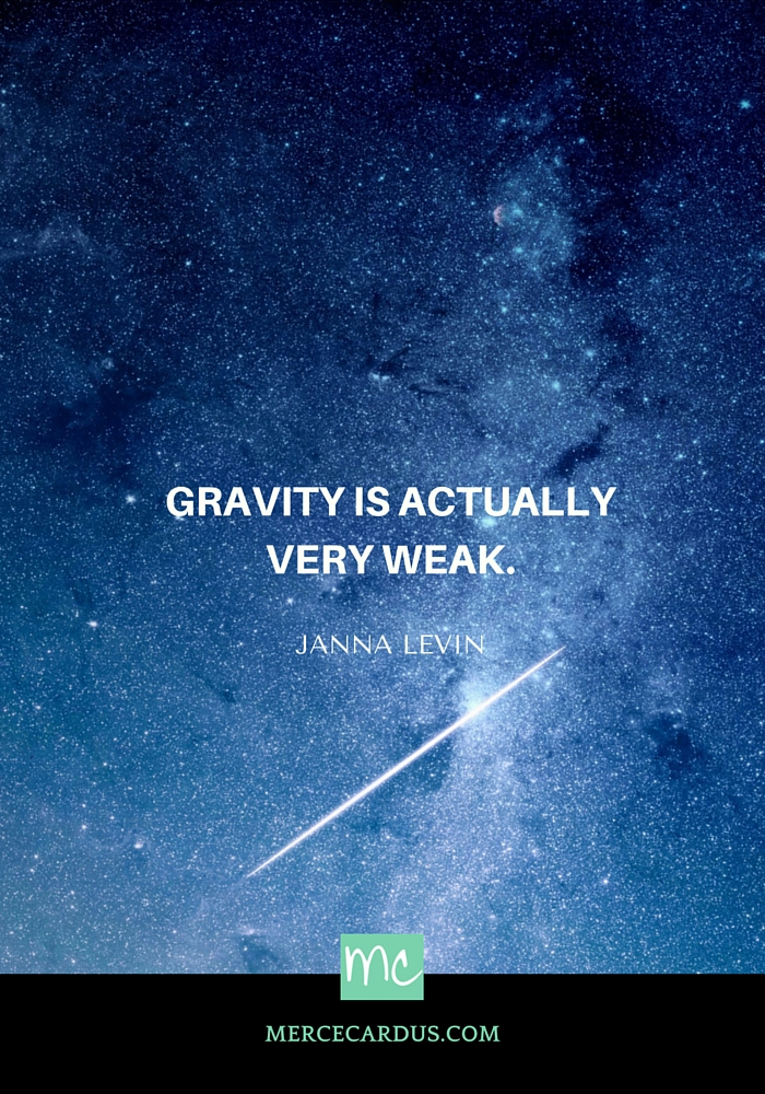 Janna Levin on gravity