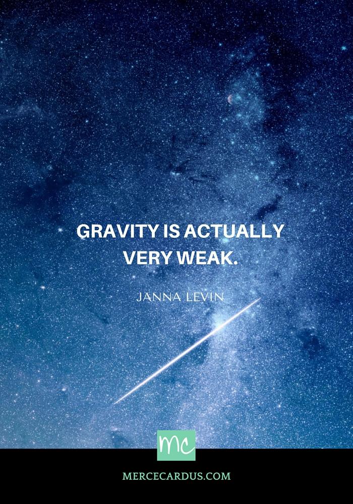 Janna Levin on gravity