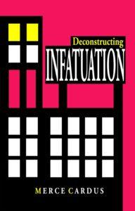 deconstructinginfatuation